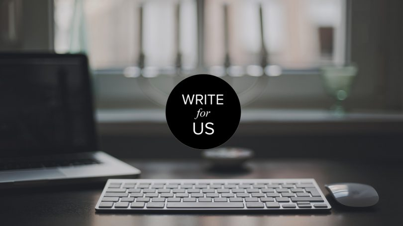 Write for Us – Home Niche Guest Posts